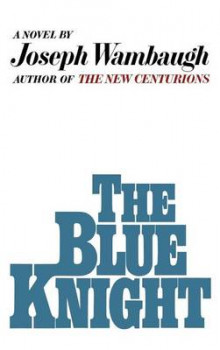 The Blue Knight av Joseph Wambaugh (Innbundet)