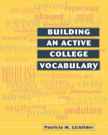 Building an Active College Vocabulary av Patricia Licklider (Heftet)