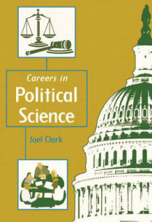 Careers in Political Science av Joel F. Clark (Heftet)