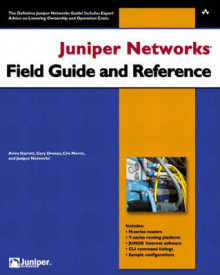 Juniper Networks Field Guide and Reference av Aviva Garrett, Gary Drenan, Cris Morris og Inc. Juniper Networks (Heftet)