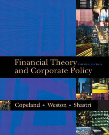 Financial Theory and Corporate Policy av Thomas E. Copeland, J.Fred Weston og Kuldeep Shastri (Innbundet)