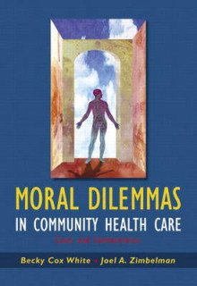 Moral Dilemmas in Community Health Care av Joel Zimbelman og Becky Cox White (Heftet)