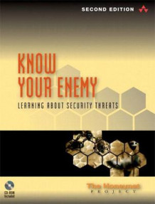 "Know Your Enemy av ""The Honeynet Project"" (Blandet mediaprodukt)"