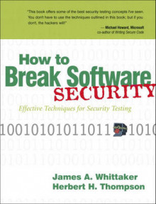 How to Break Software Security av James A. Whittaker og Herbert H. Thompson (Heftet)