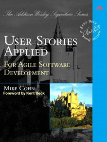 User Stories Applied av Mike Cohn (Heftet)