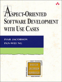 Aspect-Oriented Software Development with Use Cases av Pan-Wei Ng og Ivar Jacobson (Heftet)