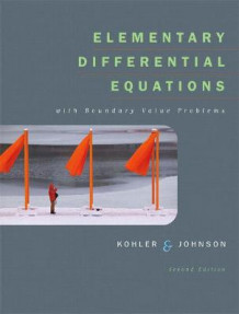 Elementary Differential Equations with Boundary Value Problems av Werner Kohler og Lee W. Johnson (Blandet mediaprodukt)