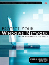 Protect Your Windows Network av Jesper M. Johansson og Steve Riley (Blandet mediaprodukt)