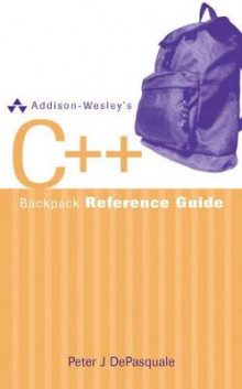 Addison-Wesley's C++ Backpack Reference Guide av Lauri Wiechmann og Peter DePasquale (Heftet)