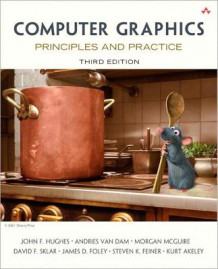 Computer Graphics av John F. Hughes, Morgan S. McGuire, James Foley, David F. Sklar, Steven K. Feiner, Kurt Akeley, Andries Van Dam og James D. Foley (Innbundet)
