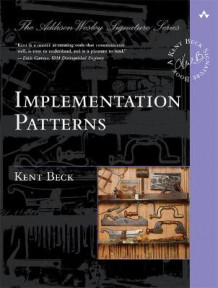 Implementation Patterns av Kent Beck (Heftet)
