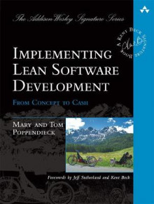 Implementing Lean Software Development av Mary Poppendieck og Tom Poppendieck (Heftet)