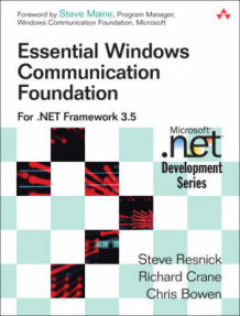 Essential Windows Communication Foundation (WCF) av Steve Resnick, Richard Crane og Christopher Bowen (Heftet)