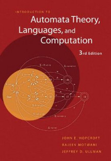 Introduction to Automata Theory, Languages, and Computation av John E. Hopcroft, Rajeev Motwani og Jeffrey D. Ullman (Innbundet)