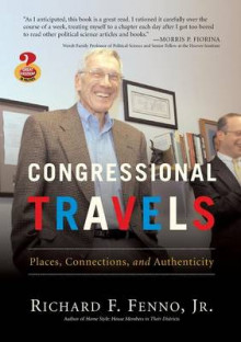 Congressional Travels av Richard F. Fenno (Heftet)