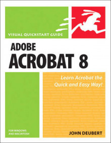 Adobe Acrobat 8 for Windows and Macintosh av John Deubert (Heftet)
