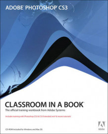 Adobe Photoshop CS3 Classroom in a Book av Adobe Creative Team (Blandet mediaprodukt)