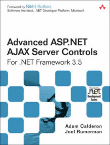 Advanced ASP.NET AJAX Server Controls for .NET Framework 3.5 av Adam Calderon og Joel Rumerman (Heftet)