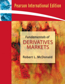 Fundamentals of Derivatives Markets av Robert L. McDonald (Blandet mediaprodukt)