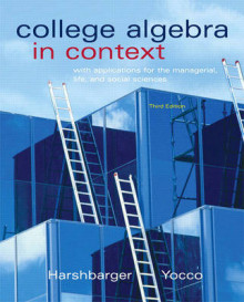 College Algebra in Context with Applications for the Managerial, Life, and Social Sciences av Ronald J. Harshbarger og Lisa S. Yocco (Innbundet)