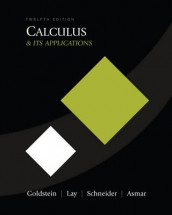Calculus and Its Applications av Nakhle H. Asmar, Larry Joel Goldstein, David C. Lay og David I. Schneider (Innbundet)