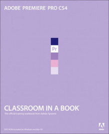 Adobe Premiere Pro CS4 Classroom in a Book av Adobe Creative Team (Blandet mediaprodukt)