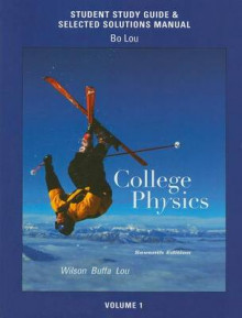 College Physics: Study Guide and Selected Solutions Manual v. 1 av Jerry D. Wilson, Anthony J. Buffa og Bo Lou (Heftet)