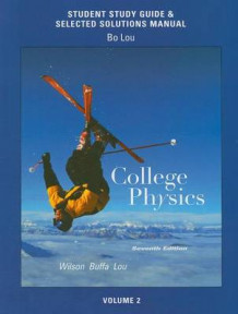 College Physics: Study Guide and Selected Solutions Manual v. 2 av Jerry D. Wilson, Anthony J. Buffa og Bo Lou (Heftet)