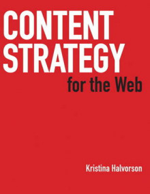 Content Strategy for the Web av Kristina Halvorson (Heftet)