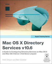Apple Training Series: Mac OS X Directory Services v10.6 av Arek Dreyer og Ben Greisler (Heftet)