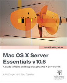Apple Training Series: Mac OS X Server Essentials V10.6 av Arek Dreyer og Ben Greisler (Heftet)