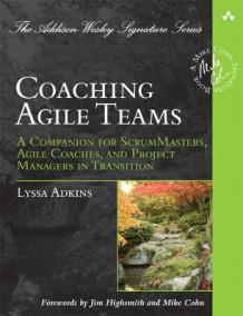 Coaching Agile Teams av Lyssa Adkins (Heftet)