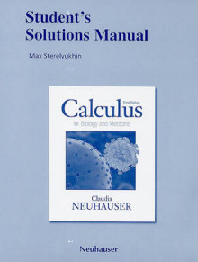 Student Solutions Manual for Calculus for Biology and Medicine av Claudia Neuhauser (Heftet)