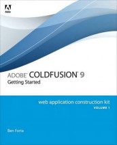 Adobe ColdFusion 9 Web Application Construction Kit, Volume 1 av Ben Forta (Heftet)