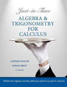 Just-in-time Algebra and Trigonometry for Calculus av Guntram Mueller og Ronald I. Brent (Heftet)