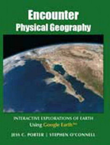 Encounter Physical Geography av Stephen O'Connell, Jess C. Porter og Darrel Hess (Heftet)