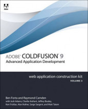 Adobe ColdFusion 9 Web Application Construction Kit, Volume 3 av Ben Forta (Heftet)