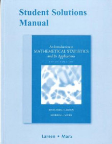 Student Solutions Manual for Introduction to Mathematical Statistics and Its Applications av Richard J. Larsen og Morris L. Marx (Heftet)