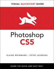 Photoshop CS5 for Windows and Macintosh av Elaine Weinmann og Peter Lourekas (Heftet)