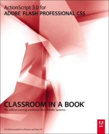 ActionScript 3.0 for Adobe Flash Professional CS5 Classroom in a Book av Adobe Creative Team (Blandet mediaprodukt)