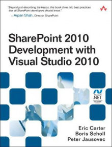 SharePoint 2010 Development with Visual Studio 2010 av Eric Carter, Boris Scholl og Peter Jausovec (Heftet)
