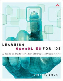 Learning OpenGL ES for IOS av Erik M. Buck (Heftet)