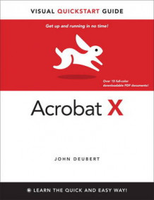 Adobe Acrobat X for Windows and Macintosh av John Deubert (Heftet)