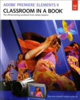 Adobe Premiere Elements 9 Classroom in a Book av Adobe Creative Team (Blandet mediaprodukt)