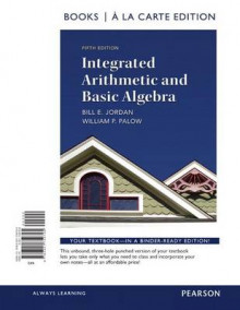 Integrated Arithmetic and Basic Algebra, a la Carte Edition av Bill E Jordan og William P Palow (Perm)