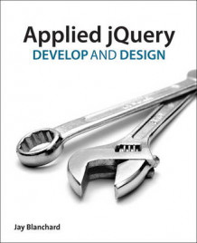 Applied jQuery av Jay Blanchard (Heftet)