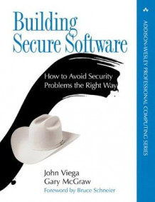 Building Secure Software av John Viega og Gary McGraw (Heftet)