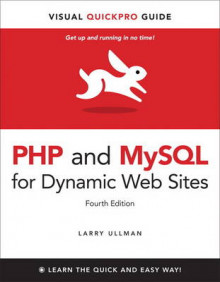 PHP and MySQL for Dynamic Web Sites av Larry Ullman (Heftet)