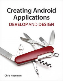 Creating Android Applications av Chris Haseman (Heftet)