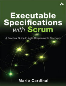 Executable Specifications with Scrum av Mario Cardinal (Heftet)